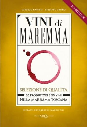 La seconda edizione di VINI DI MAREMMA in anteprima al Vinitaly 2013