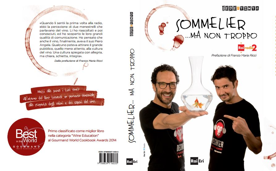 "Il Gourmand World Cookbooks Award 2014 al libro ""Sommelier..ma non troppo"""