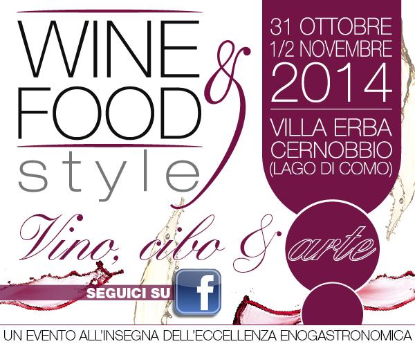 A Cernobbio il Wine&Food Style celebra l'eccellenza enogastronomica italiana