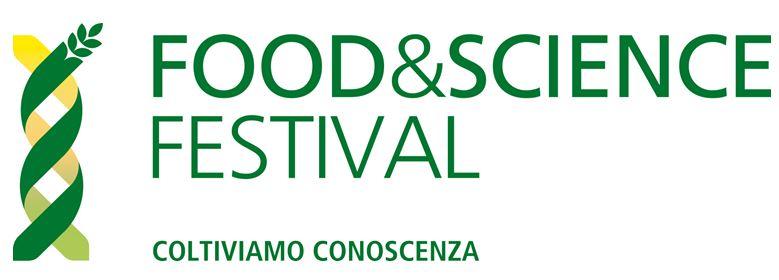 Dal 18 al 20 maggio al Food&Science Festival di Mantova attualità e scienza si incontrano a tavola