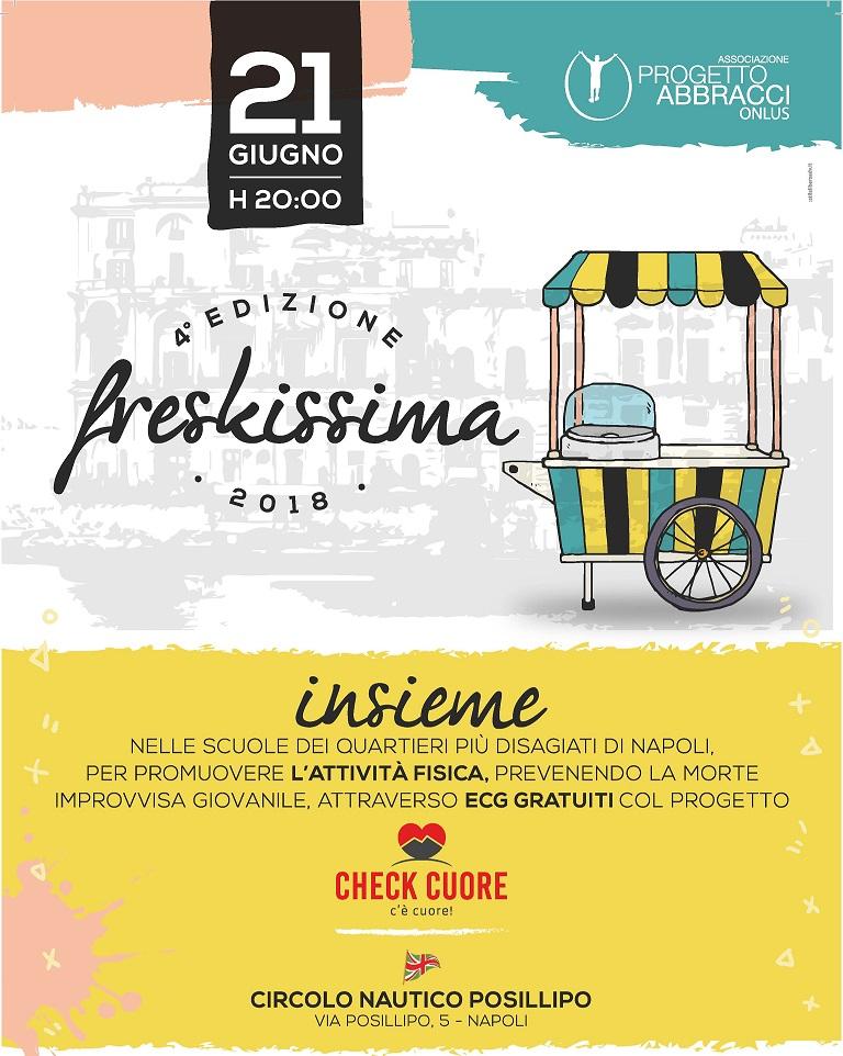 La IV Edizione di Freskissima sostiene il progetto Check Cuore