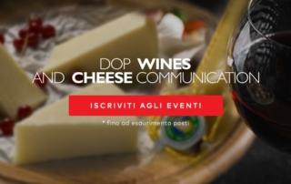 Dop Wines and Cheese comunication: partono i grandi eventi autunnali