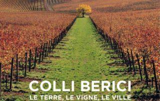 Colli Berici: il libro che racconta il cuore verde di Vicenza