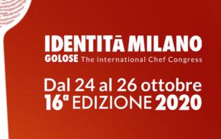 Identità Golose al MiCo- 24 /26 ottobre 2020