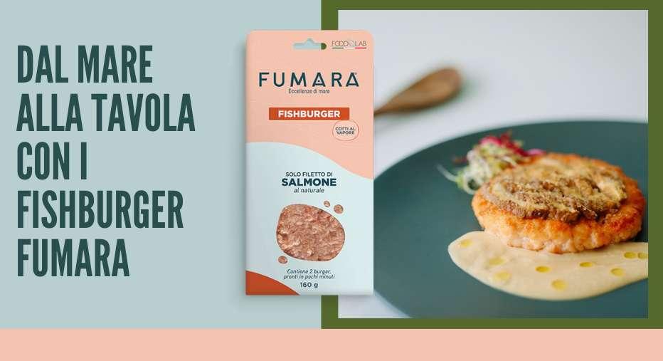 Fishburger Fumara, benessere e gusto in tavola!